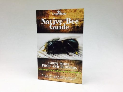 Crown Bees Native Bee Guidebook for Native Bee Enthusiasts